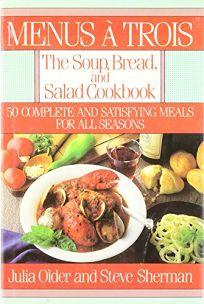 Menus a Trois: The Soup