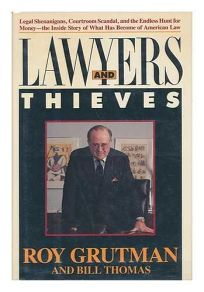 Lawyers and Thieves
