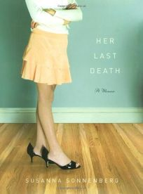 Her Last Death: A Memoir