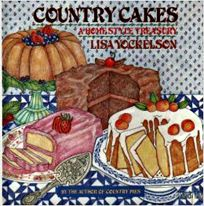 Country Cakes: A Homestyle Treasury