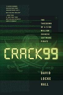 Crack99: The Takedown of a  Million Chinese Software Pirate