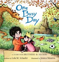 One Busy Day: A Story for Brothers & Sisters