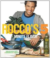 Roccos 5 Minute Flavor