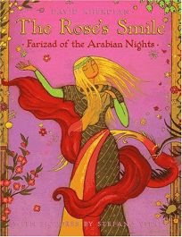 The Roses Smile: Farizad of the Arabian Nights
