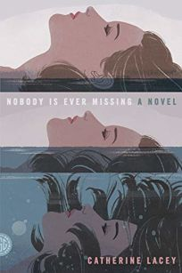 Nobody Is Ever Missing