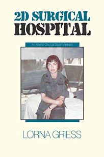 2D Surgical Hospital: An Khe to Chu Lai South Vietnam