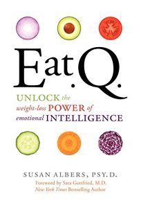 Eat.Q.: Unlock the Weight-Loss Power of Emotional Intelligence