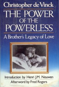Power of the Powerless: A Brothers Legacy of Love