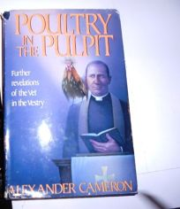 Poultry in the Pulpit: Further Revelations of the Vet in the Vestry