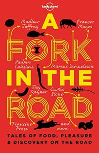 A Fork in the Road: Tales of Food