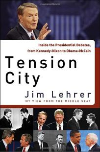 Tension City: Inside the Presidential Debates