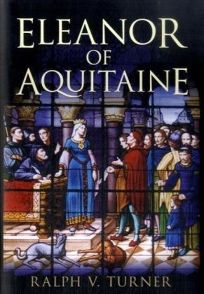 Eleanor of Aquitaine: Queen of France