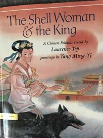 The Shell Woman and the King: A Chinese Folktale