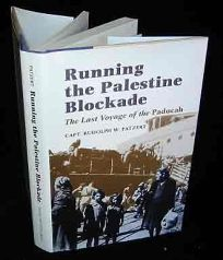 Running the Palestine Blockade: The Last Voyage of the Paducah