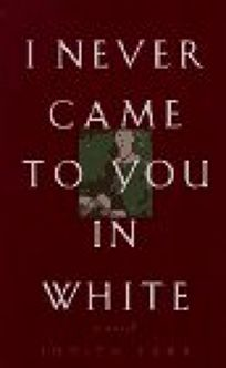 I Never Came to You in White