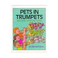 Pets in Trumpets: And Other Word-Play Riddles