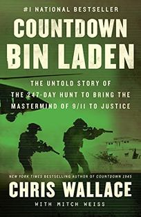 Countdown bin Laden: The Untold Story of the 247–Day Hunt to Bring the Mastermind of 9/11 to Justice