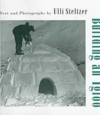 Children's Book Review: Building an Igloo by Ulli Steltzer
