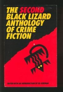The Second Black Lizard Anthology of Crime Fiction