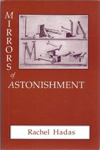 Mirrors of Astonishment: Poems