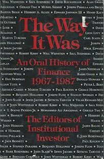 The Way It Was: An Oral History of Finance