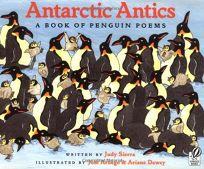 ANTARCTIC ANTICS: A Book of Penguin Poems