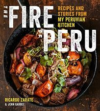 Nonfiction book review the fire of peru recipes and stories from the fire of peru recipes and stories from my peruvian kitchen forumfinder Choice Image