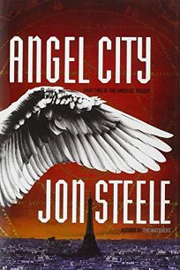 Angel City: Part Two of the Angelus Trilogy