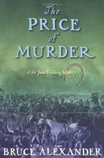 THE PRICE OF MURDER: A Sir John Fielding Mystery