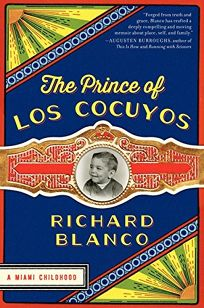 The Prince of Los Cocuyos: A Miami Childhood