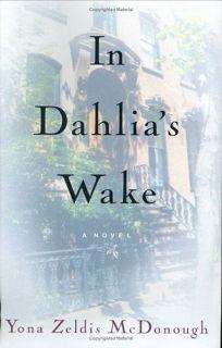 IN DAHLIAS WAKE
