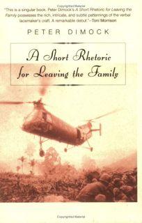 A Short Rhetoric for Leaving the Family