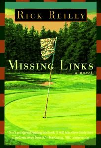 an analysis of missing links by rick reilly The book missing links by rick reilly is a book about a group of low class friends who play at the worst golf course in america called ponky the group of friends .