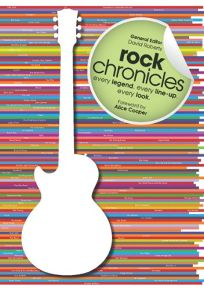 Rock Chronicles: Every Legend. Every Line-up. Every Look