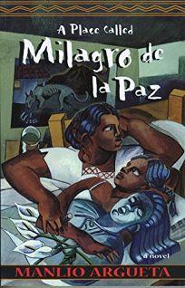 A Place Called Milagro de La Paz