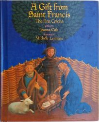 A Gift from Saint Francis: The First Creche