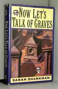 Now Lets Talk of Graves