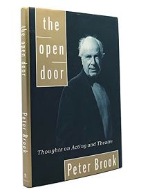 The Open Door: Thoughts on Acting and Theatre