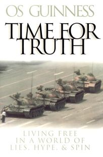 Time for Truth: Living Free in a World of Lies