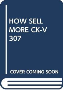 How Sell More Ck-V307
