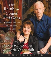 The Rainbow Comes and Goes: A Mother and Son on Life