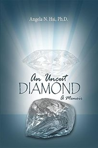 An Uncut Diamond: A Memoir