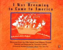 I Was Dreaming to Come to America: Memories from the Ellis Island Oral History Project