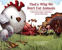 Thats Why We Dont Eat Animals: A Book About Vegans