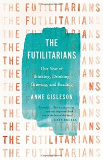 The Futilitarians: Our Year of Thinking