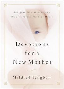 Devotions for a New Mother: Insights