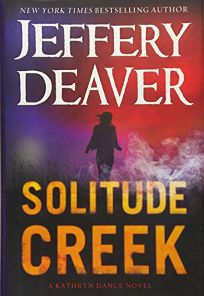 Solitude Creek: A Kathryn Dance Novel