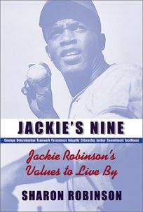 JACKIES NINE: Jackie Robinsons Values to Live By