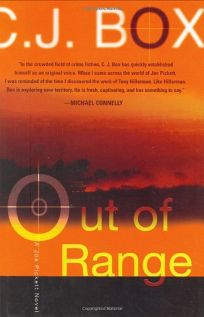 OUT OF RANGE: A Joe Pickett Novel