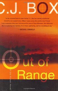 OUT OF RANGE: A Joe Pickett Novel